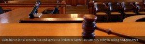 Probate litigation attorneys, trust litigation lawyers. South Carolina estate litigation lawyer Spartanburg, Greenville, Upatate probate & trust disputes